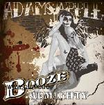 Adams Apple: Booze Almighty CD